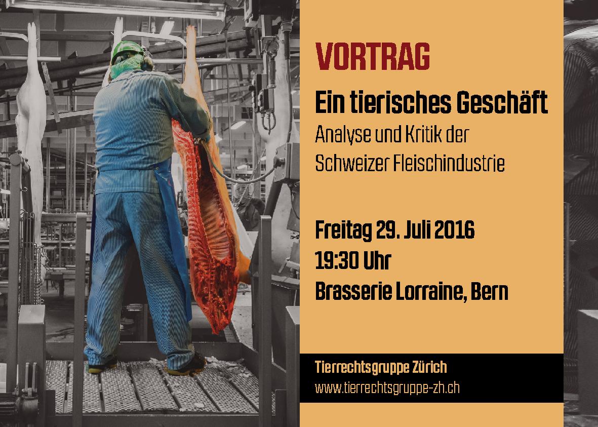 Schlachthof Demo Schlachthaus Kundgebung Schlachthäuser schliessen Bern 2016 Fleichindustrie Schweiz Tierrechtsgruppe Zürich