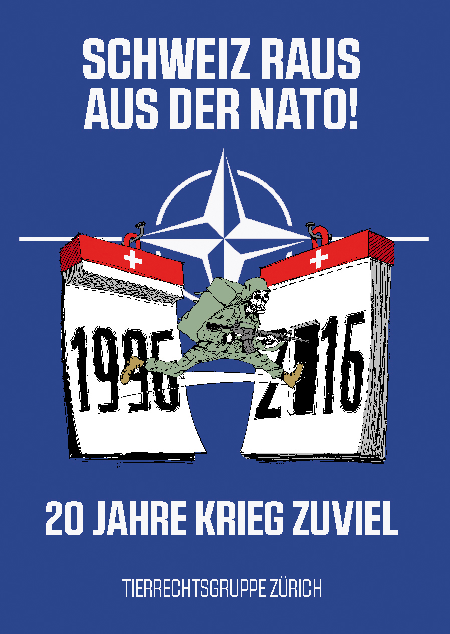 Partnership for Peace Nato Schweiz 20 Tierrechtsgruppe Zürich Antimilitarismus
