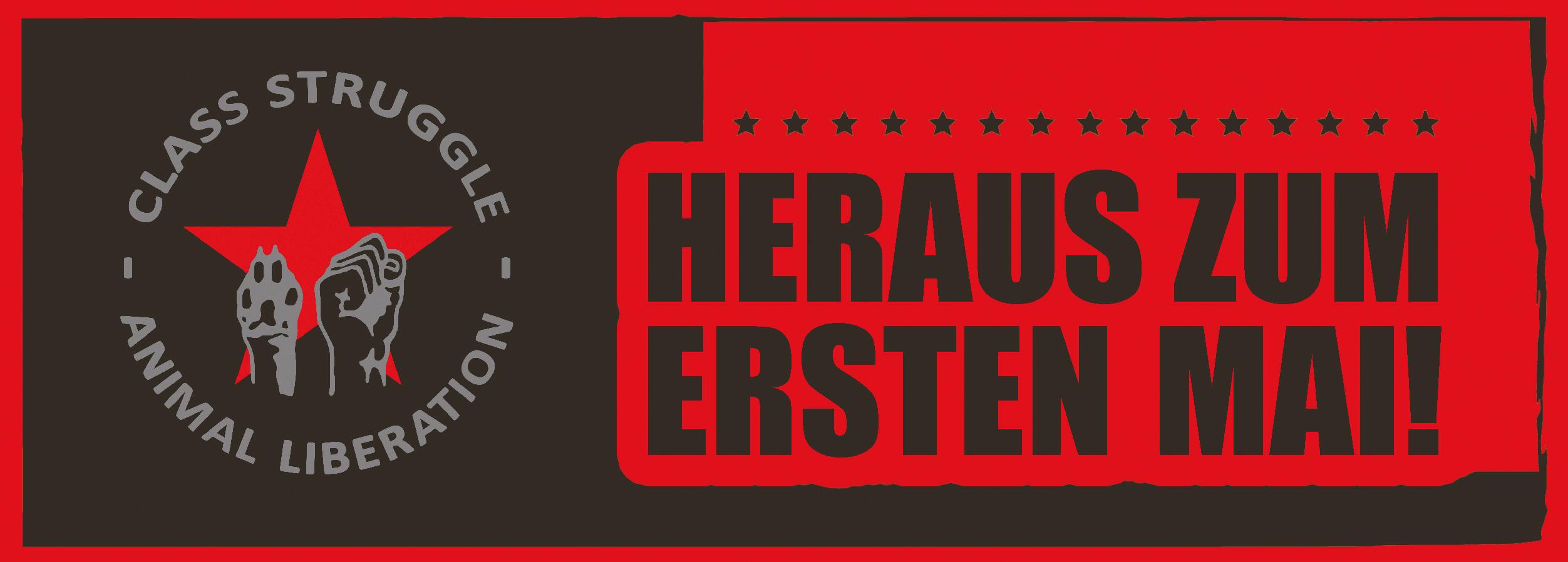 1. Mai Zürich Tierbefreiung Klassenkampf Tierrechtsgrupppe Bündnis Marxismus